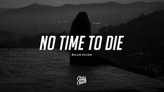 Billie Eilish   No Time To Die (lyrics)
