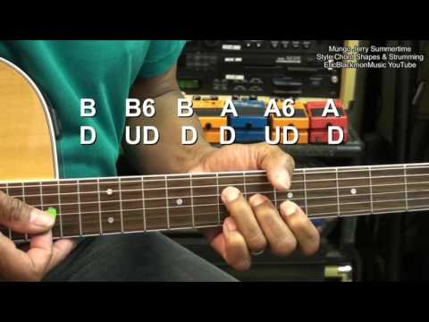 How To Play Mungo Jerry In The SUMMERTIME Chords & Strumming Tutorial EricBlackmonMusicHD YouTube