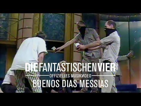 Die Fantastischen Vier - Buenos Dias Messias (Original HQ)