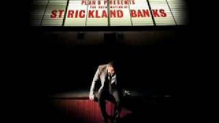 Plan B - Hard Times - The Defamation of Strickland Banks
