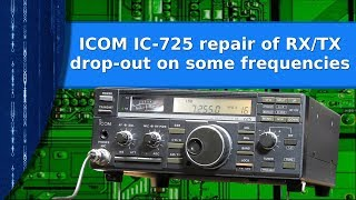 Video Ham Radio - Repair of an old IC-725 with weird drop out on some frequencies download MP3, 3GP, MP4, WEBM, AVI, FLV September 2018