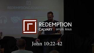 John 10:22-42 - Redemption Calvary