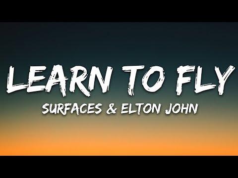 surfaces,-elton-john---learn-to-fly-(lyrics)