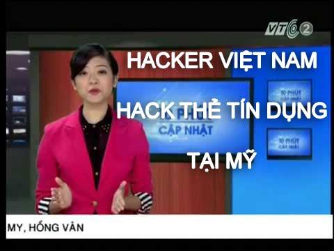 10 phút cập nhật - Hacker Việt Nam Cầm đầu Hack thẻ tín dụng ở Mỹ - YouTube