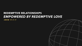 Empowered By Redemptive Love