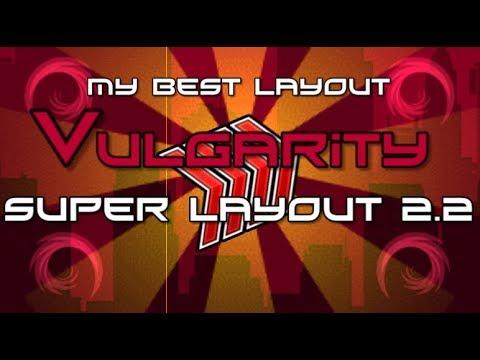 ''Vulgarity''- my best 2.2 layout [Geometry Dash 2.2]