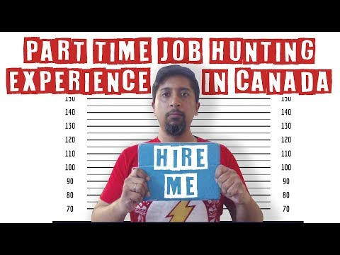 Job Hunting (Part Time Jobs in Canada)