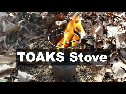 The best backpacking ultralight wood burning stove, TOAKS titanium wood stove