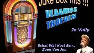 Jo Vally - Schat Wat Kost Een Zoen Van Jou
