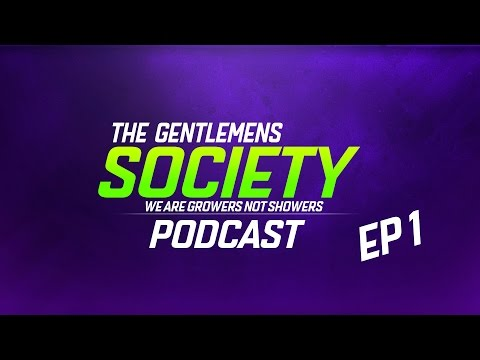 The Gentlemen's Society Podcast Ep 1 The Beginning