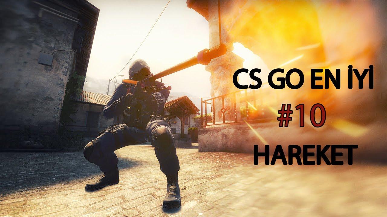 CS:GO HARİKA HAREKETLER
