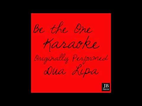 Silver - Be The One - Karaoke Version Originally Performed By Dua Lipa