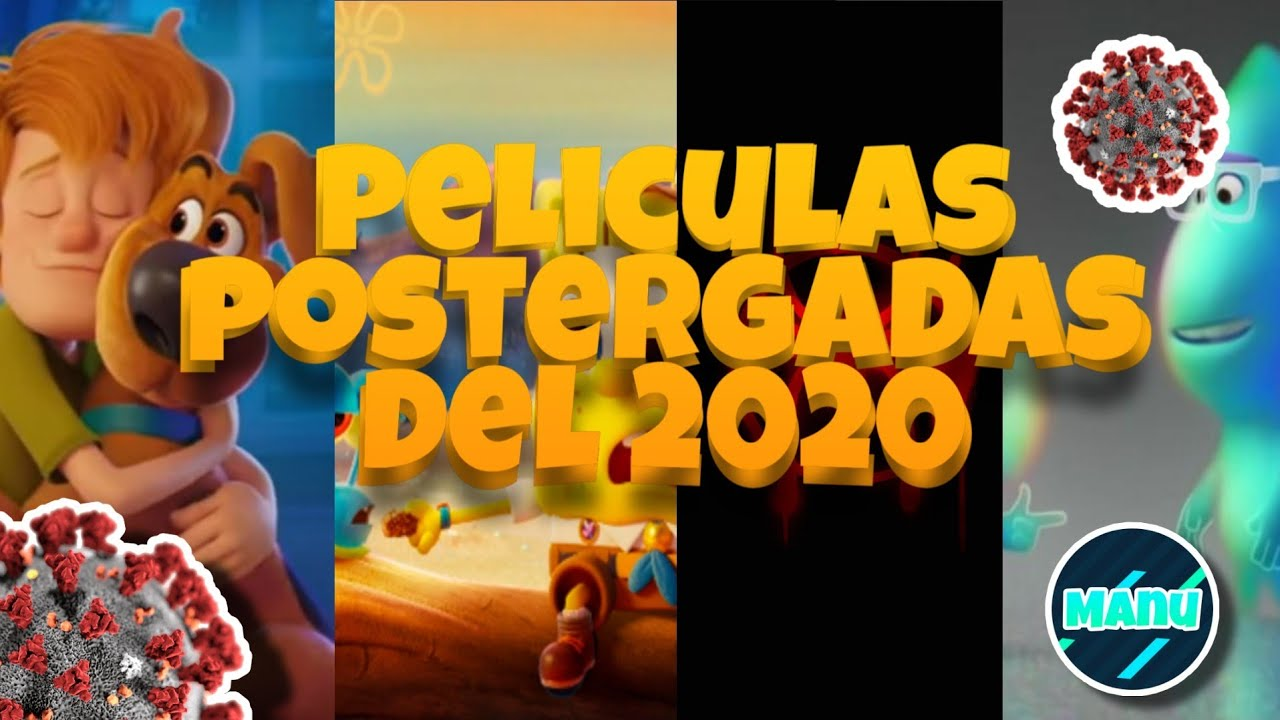 FECHA DE ESTRENO DE PELICULAS DEL 2020(scooby,bob esponja etc)