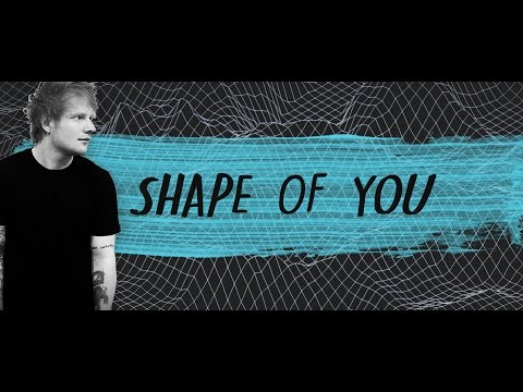 Shape of You - Ed Sheeran & Mercy - Shawn Mendes...