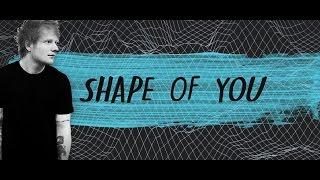 Shape Of You Ed Sheeran Mercy Shawn Mendes MASHUP HQ LYRICS