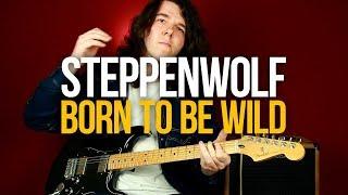 Как играть Born To Be Wild Steppenwolf на гитаре