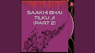 Saakhi - Bhai Tilku Ji