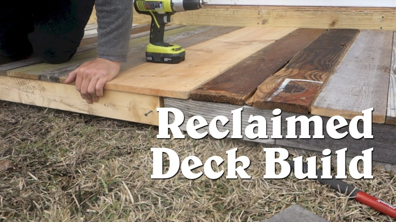 Building A Tiny House Deck From Reclaimed Materials Youtube