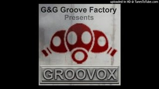 08. Groovox & Andre Dazzo - Because I Love You (Album Version)