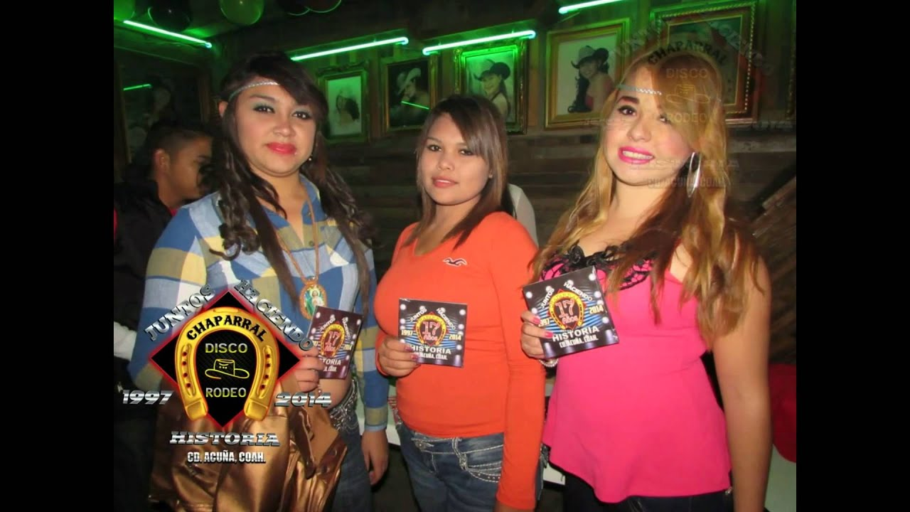 Chaparral Disco Rodeo Cd Acu 209 A Coahuila Youtube