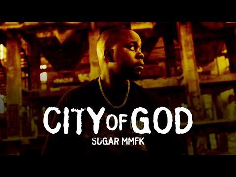 Sugar MMFK - City Of God (prod. by Zimzala)