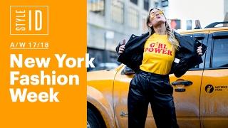 Style ID: New York Fashion Week A/W 17/18