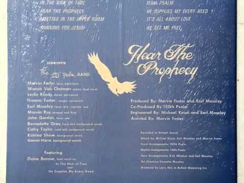 The 150th Psalm Band - Hear the Prophecy