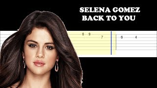 Selena Gomez - Back To You (Easy Guitar Tabs Tutorial)