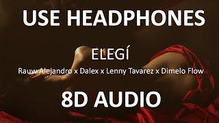 Rauw Alejandro x Dalex x Lenny Tavarez x Dimelo Flow - ELEGÍ ( 8D Audio / Subs ) 🎧