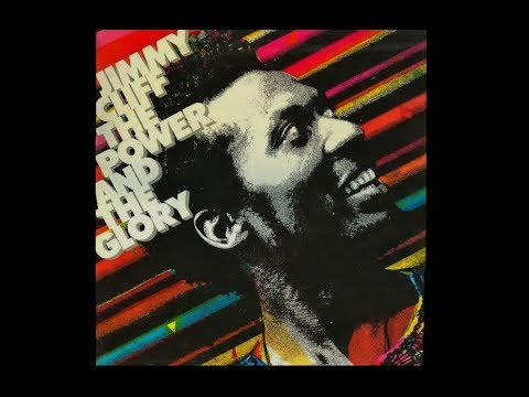 Jimmy Cliff - The Power and the Glory (Full Album)