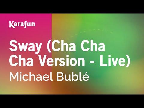 Karaoke Sway Cha Cha Cha Version    Michael Bublé *