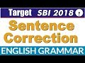 Sentence Correction Exercises for SBI PO & Clerks 2018 | English Grammar Rules