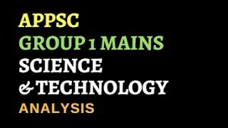 Download Science and Technology - APPSC Group 1 Mains Analysis || Other State PSC Analysis || APPSC Group 1 Mp3 and Videos