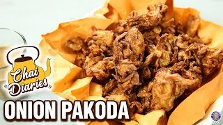 Onion Pakoda Recipe - How To Make Crispy Kanda Bhaji - Onion Fritters - Chai Diaries With Varun
