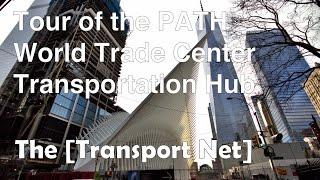 PATH Train Tour: World Trade Center Hub & Surrounding (NYC)