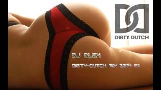 Dj clex - dirty dutch mix 2014 #1