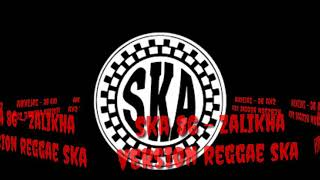 SKA 86 - Zalikha - Floor 88 [ Version Reggae SKA]