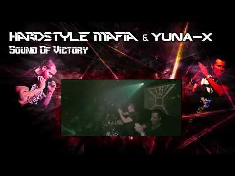 Hardstyle Mafia & Yuna X - Sound Of Victory