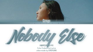 "Gambar cover HWASA ""Nobody Else"" Lyrics [화사 Nobody Else | INTRO 가사] (Color Coded Lyrics Eng | by Vaeyung)"