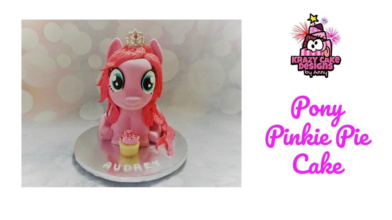Pony Pinkie Pie Cake Youtube