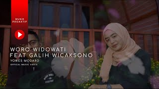 Woro Widowati Ft Galih Wicaksono Yowes Modaro MP3