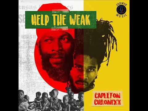 Capleton ft. Chronixx - Help The Weak