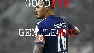 Roberto Jiménez Gago •||Goodbye Gentleman||• 2013-2016 Tribute