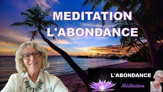 L'abondance Méditation guidée en musique La loi de l'attraction motivation