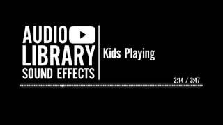 Kids Playing - Sound Effect