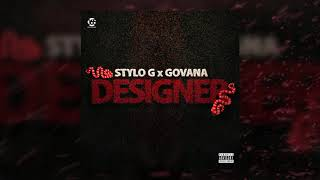 Stylo G &amp Govana - Designer