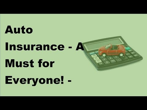 auto-insurance-|-a-must-for-everyone!---2017-auto-insurance-basics