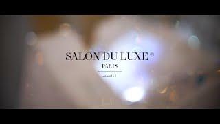 Salon du luxe Paris 2015 Jour 1 / Day 1