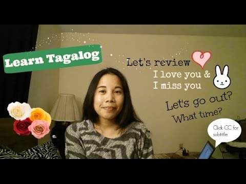 Learn Tagalog: Review I Love You & I Miss You and More Phrases!