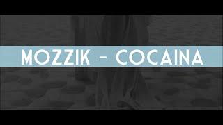 Mozzik Cocaina Me tekst.mp3
